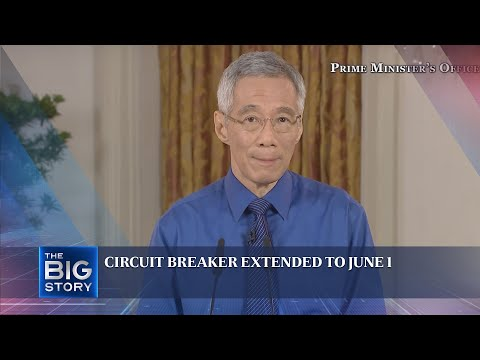 PM Lee: Singapore circuit breaker extended to June 1 | Task force on new measures | THE BIG STORY