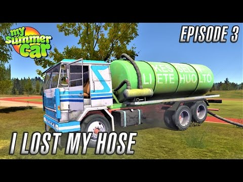My Summer Car | I LOST MY HOSE | Episode 3