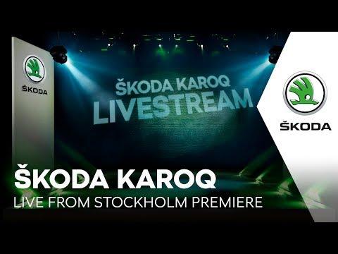 ŠKODA KAROQ: LIVE FROM STOCKHOLM PREMIERE