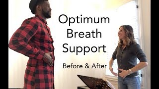 Optimum Breath Support For Singing: A Before \u0026 After Look
