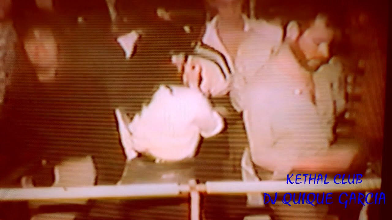 KETHAL CLUB -AÑOS 80/90-IMPERDIBLE! - YouTube