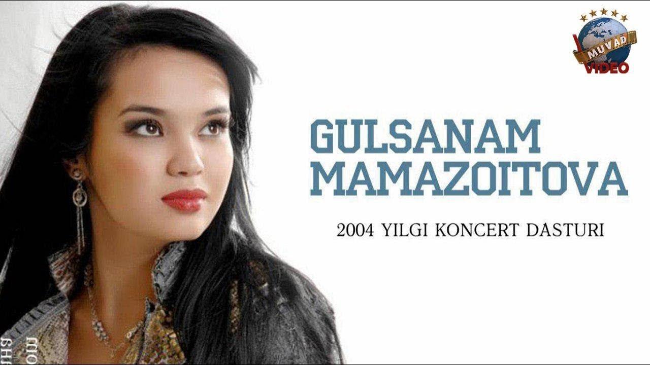 Gulsanam Mamazoitova - 2004 yil konsert dasturi
