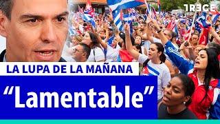"""""""Si el régimen de Cuba fuera de derechas, Sánchez ya estaría actuando"""""""