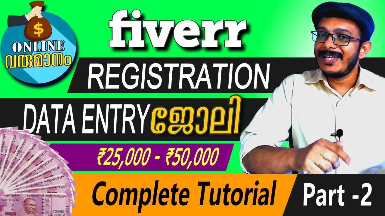 Data Entry & Freelance Jobs on Fiverr [ Tutorial - Part 2][2019 Malayalam]