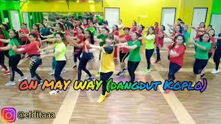 ON MAY WAY (Dangdut Koplo) - Alan Walker   Zumba   Dangdut Koplo   Edita Febriana
