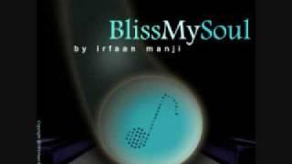 Ginans - BlissMySoul, Irfaan Manji