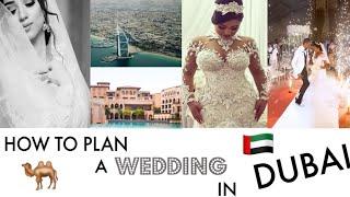 Plan Your Dream Wedding In Dubai Now: Info, Tips & Hacks! | Must Watch | Wura Manola