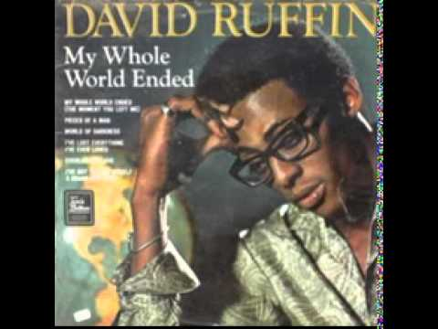 David Ruffin - My Whole World Ended (The Moment You Left Me)