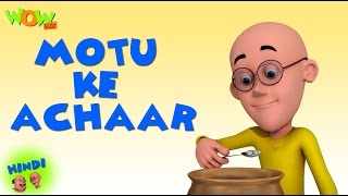 Motu Ke Achaar | Motu Patlu in Hindi | 3D Animation Cartoon for Kids | As on Nickelodeon