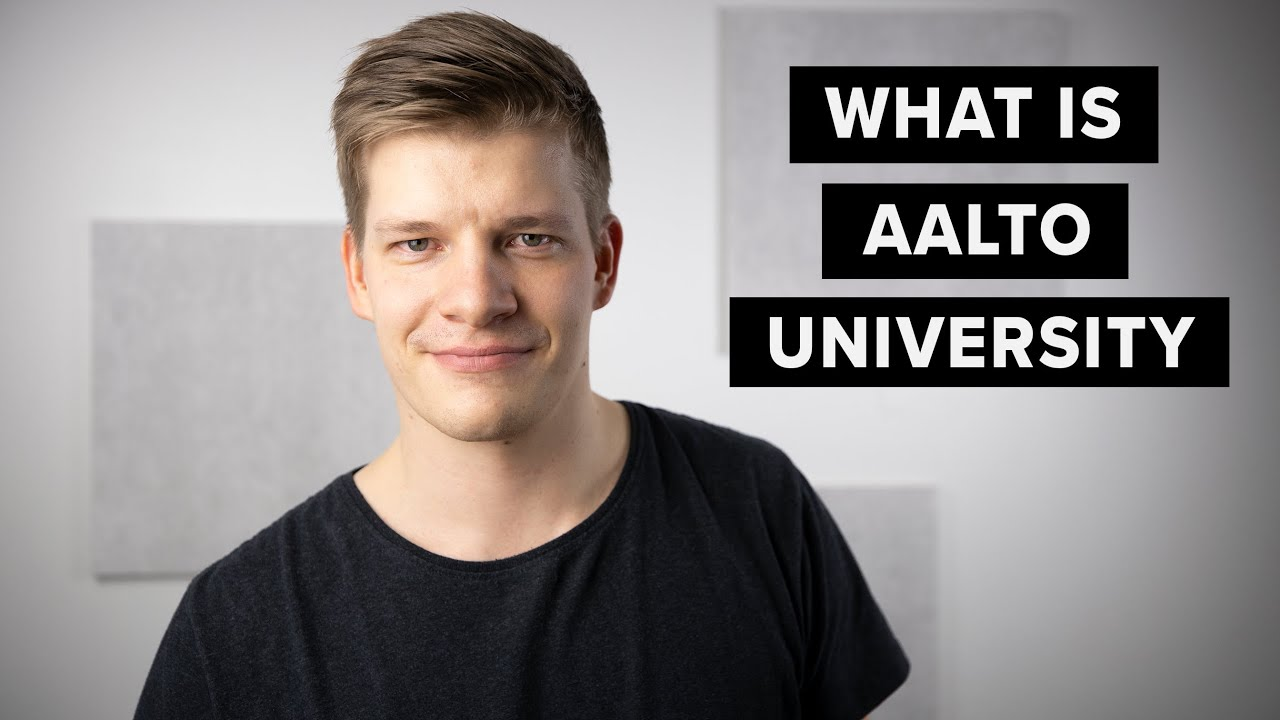 Aalto University explained   Study in Finland