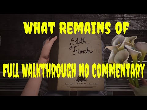 What Remains Of Edith Finch Walkthrough Full Game Lets Play No Commentary