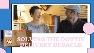May 30 Update   Solving the Dottie Delivery Debacle