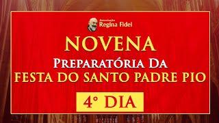 Novena da Festa de São Pio de Pietrelcina: 4º Dia
