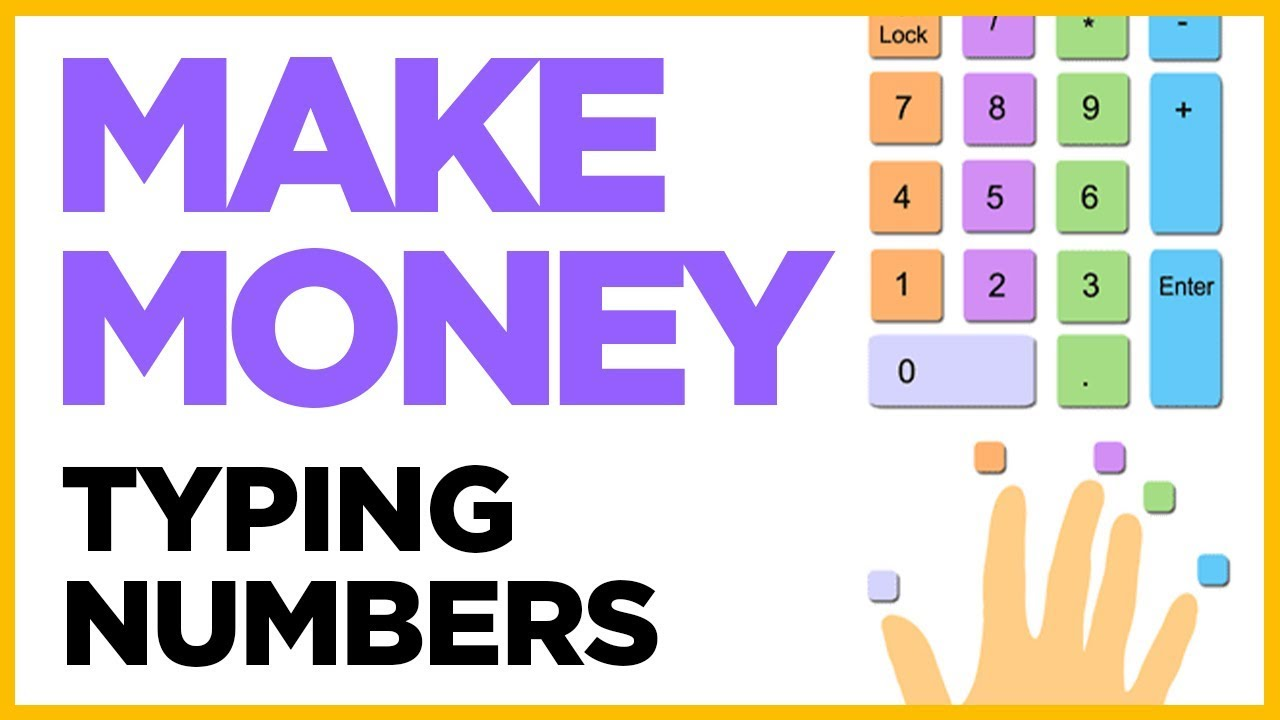 Make Money Typing Numbers & Letters