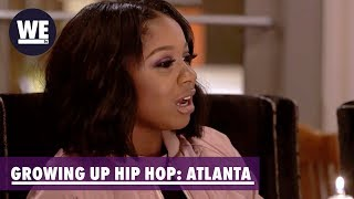 We Want To Move In Together! | Growing Up Hip Hop: Atlanta | WE tv
