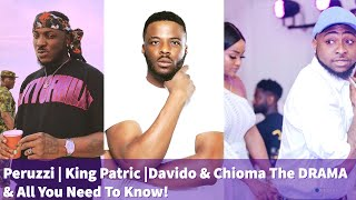 All You Need To Know About Davido Peruzzi & King Patricks BEEF & Why Chioma Got Dragged Into It?
