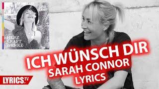 Ich wünsch Dir LYRICS | Sarah Connor | Lyric & Songtext | aus dem Album Herz Kraft Werke