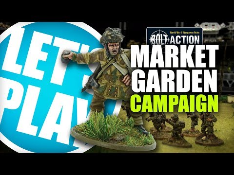 Let's Play: Bolt Action - Market Garden Campaign, Pathfinders at Overasselt