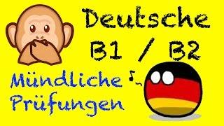 Goethe Zertifikat B2 & B1: Mündliche Prüfungen   Aktueller Zertifikat Deutsch Test B1 / B2 - Sprachk