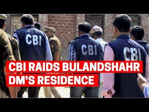 UP Sand Mining Scam: CBI raids Bulandshahr DM's residence