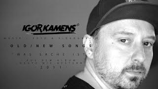 Igor Kamens alias Jaison Burn - Was Sache ist (Song 2011 / Video 2020)