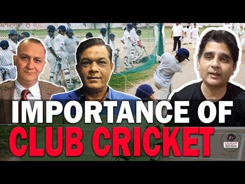 Importance of Club cricket | Caught Behind