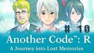 Another Code: R - A Journey into Lost Memories - Part 10 [Chapter 1 - Sudden Flashback]