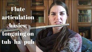 Flute articulation basics: tonguing on tuh-ha-puh