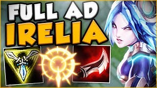HOW NUTS IS FULL AD IRELIA WITH THE NEW RUNES?! NEW IRELIA SEASON 8 TOP GAMEPLAY! League of Legends