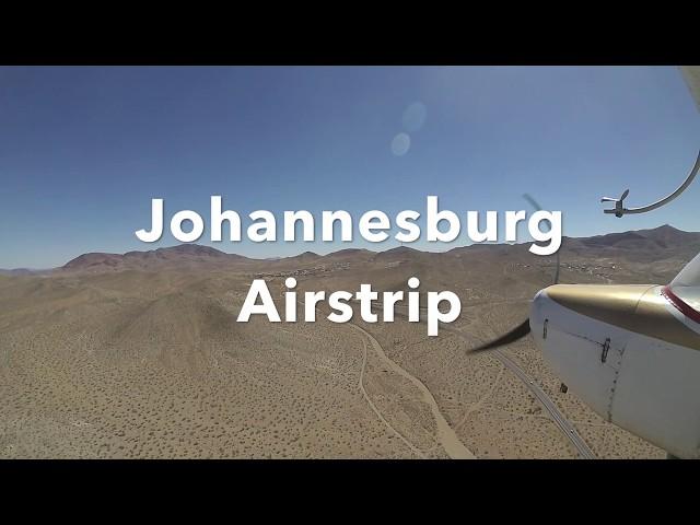 Johannesburg Airstrip - Mojave Desert, CA