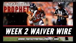 Week 2 Waiver Wire - Fantasy Football