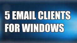 5 best email clients for Windows PC users