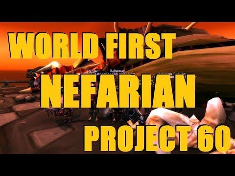 Bajheera - WORLD FIRST NEFARIAN KILL [1st BWL CLEAR] - Project 60 Warrior PvE (Legion)