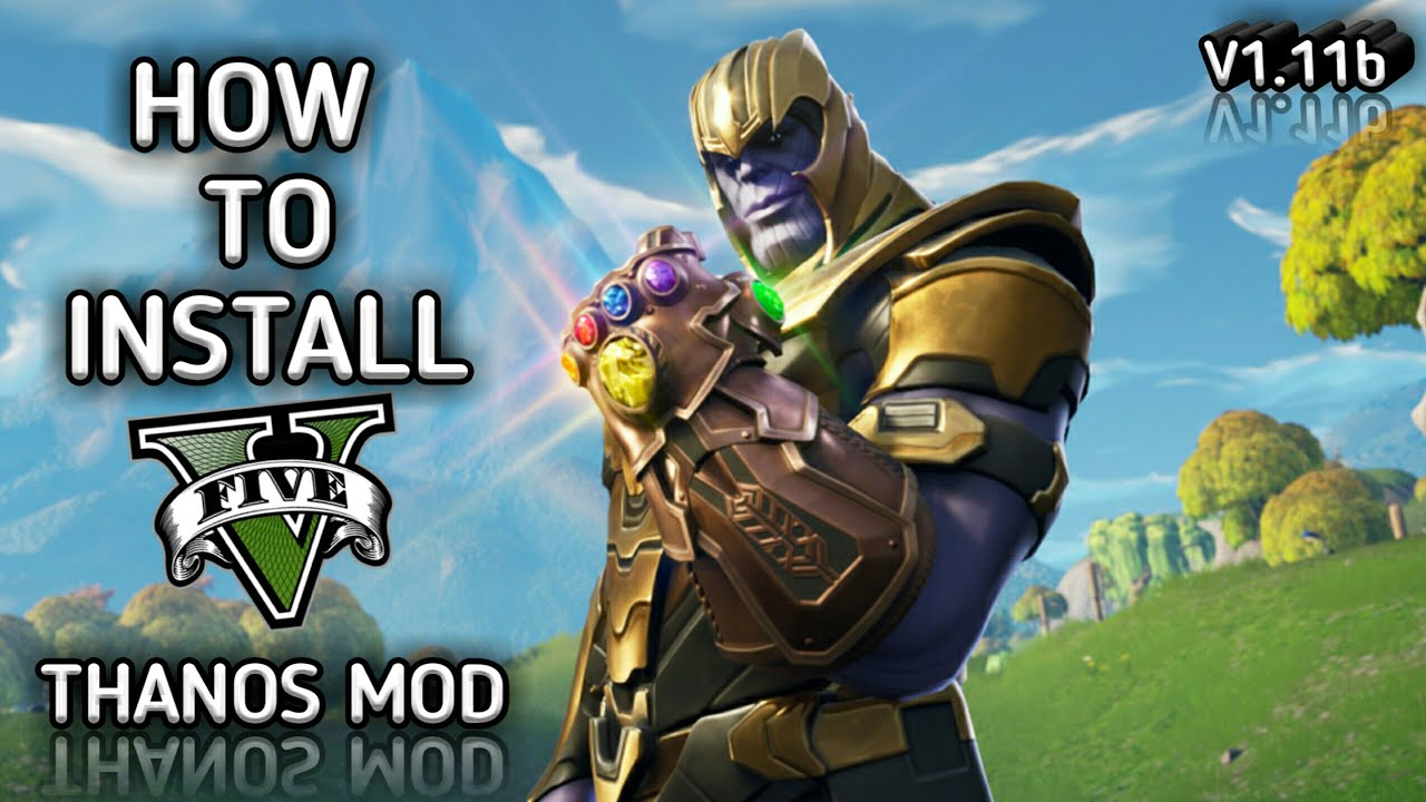 HOW TO INSTALL THANOS MOD FULL INSTALLATION w/ GAMEPLAY I GTA V MODS