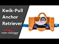Kwik-Pull Anchor Retrieval System (Anchor Puller) | Fish Fighter Products