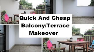 Quick And Cheap Balcony/Terrace Makeover | Ari At Home