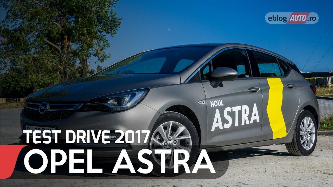 2017 Opel Astra K 1 4 Turbo 150 Cp Mt6 Test Drive Eblogauto Youtube