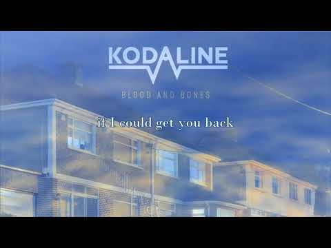 Kodaline - Blood and Bones (Lyric Video)