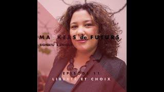 Episode 11 : Liberté et Choix avec Athina Marmorat