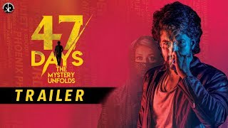 #47DAYS Movie Trailer 4k || #Satyadev || #RaghuKunche