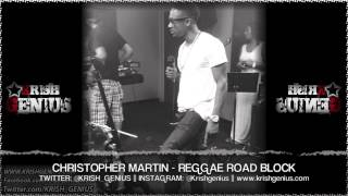 Christopher Martin - Reggae Road Block [Cardiac Keys Riddim] May 2013