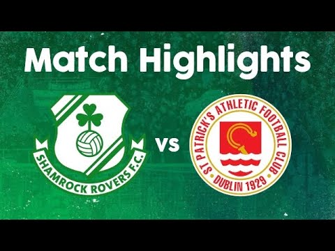 Match Highlights | Shamrock Rovers 1-1 St. Patrick's Athletic | 19 March 2021
