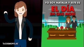 YO SOY NATALIA y ESTA ES LA HISTORIA DEL DÍA EN QUE MO...