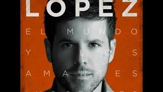 Pablo López - El Mundo y Los Amantes Inocentes [Álbum Completo]