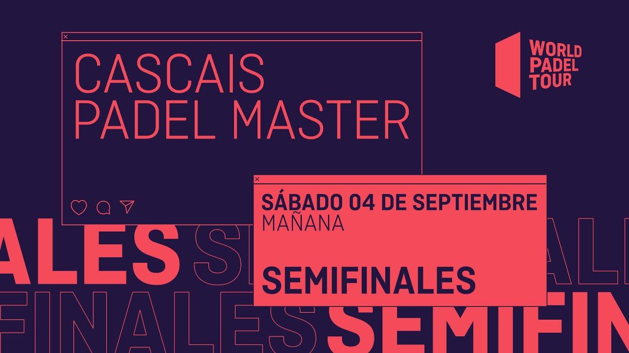 Download Semifinales Mañana - Cascais Padel Master 2021  - World Padel Tour