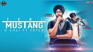 Teri Mustang | D Cali Ft. Fateh DOE | Latest Punjabi Songs 2018 | Kytes Media | Lyrical Song