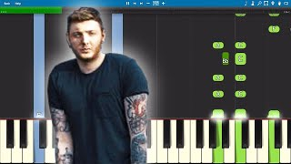 James Arthur - Quite Miss Home - Piano Tutorial