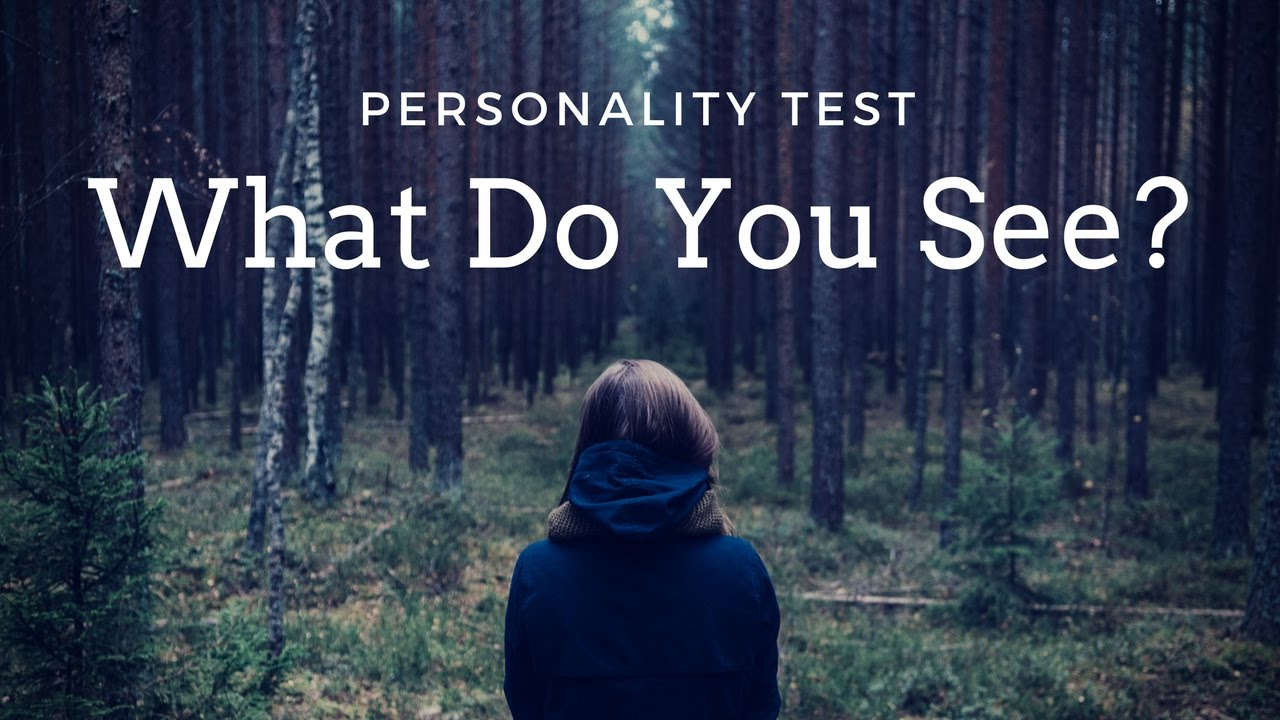 personality test what do you see first in these images youtube