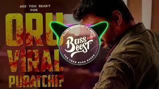 Oru Viral Puratchi   Bass Boosted   Sarkar Tamil