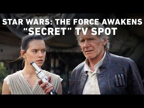 "Star Wars: The Force Awakens ""Secret"" TV Spot (Official)"